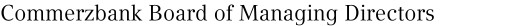 Commerzbank Board of Managing Directors
